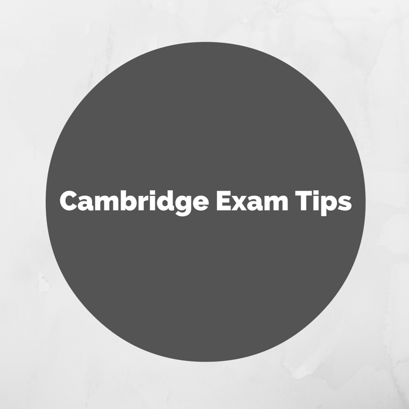Cambridge Exam Tips