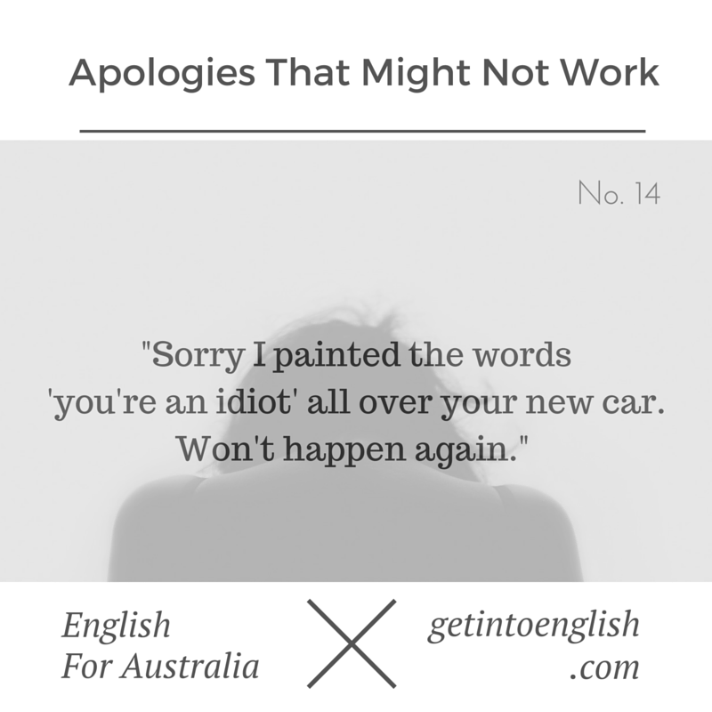 Apologies That Might Not Work No. 14