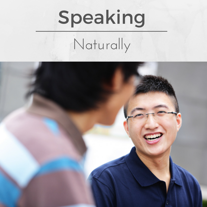 Speaking Naturally
